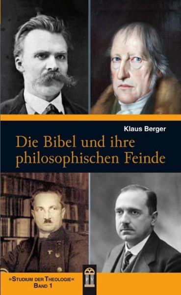 Die Bibel und ihre philosophischen Feinde