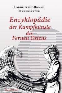 Enzyklopädie der Kampfkünste des Fernen Ostens