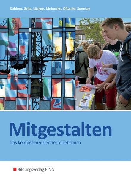 Mitgestalten, Ausgabe Baden-Württemberg und Hessen, Handlungsorientiertes Lehr- und Arbeitsbuch