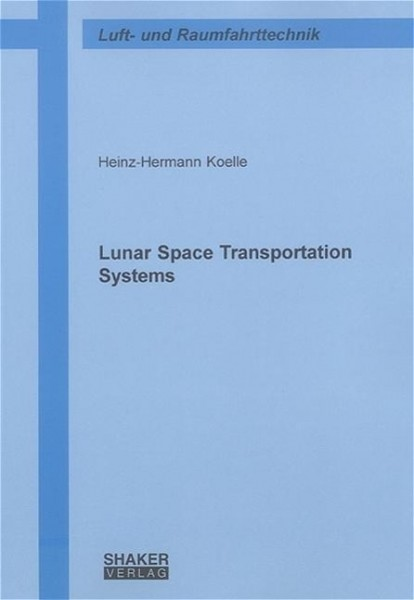 Lunar Space Transportation Systems