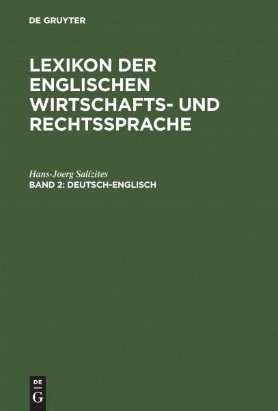 Lexikon 2 der englischen Wirtschafts- und Rechtssprache. Deutsch - Englisch