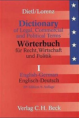 Wörterbuch für Recht, Wirtschaft und Politik 1. Englisch - Deutsch