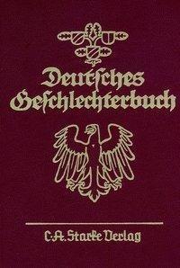 Deutsches Geschlechterbuch. Bd. 135/39. Allgemeiner Band