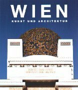 Wien. Kunst und Architektur