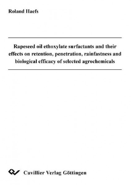 Rapeseed oil ethoxylate surfactants and their effects on retention, penetration, rainfastness and bi