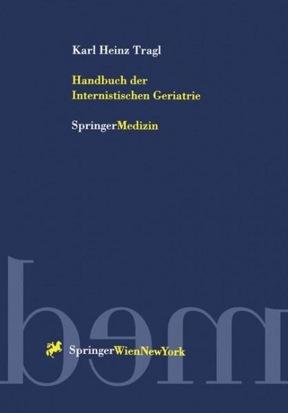 Handbuch der Internistischen Geriatrie