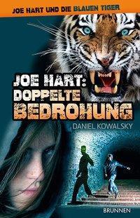 Joe Hart 04. Doppelte Bedrohung - Kowalsky, Daniel