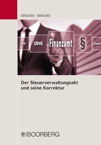 Der Steuerverwaltungsakt und seine Korrektur