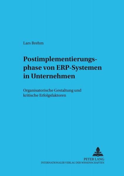 Postimplementierungsphase von ERP-Systemen in Unternehmen
