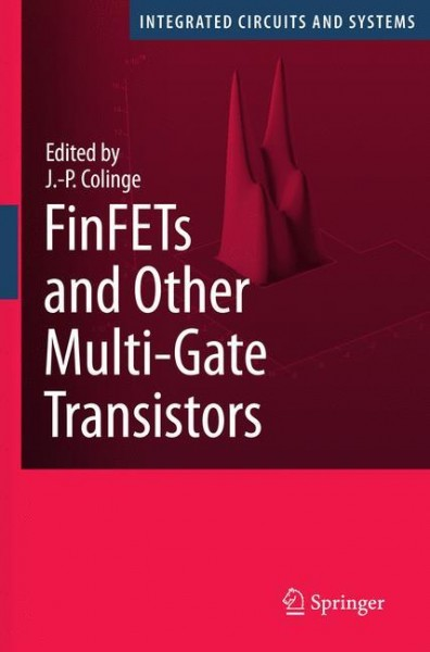FinFETs and Other Multi-Gate Transistors