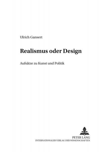 Realismus oder Design