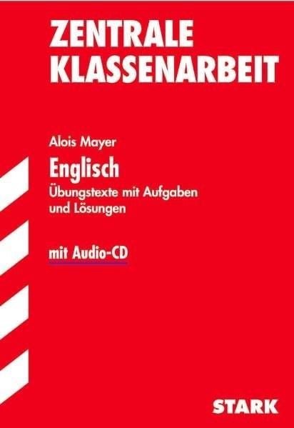 Training Englisch Mittelstufe: Training Englisch - Zentrale Klassenarbeit Baden-Württemberg - mit CD