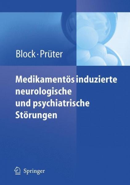 Medikamentös induzierte neurologische und psychiatrische Störungen
