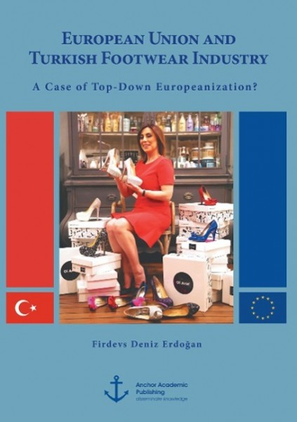 European Union and Turkish Footwear Industry: A Case of Top-Down Europeanization?