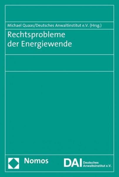 Rechtsprobleme der Energiewende
