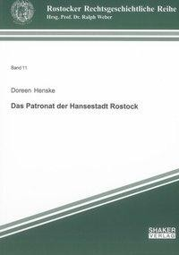 Das Patronat der Hansestadt Rostock