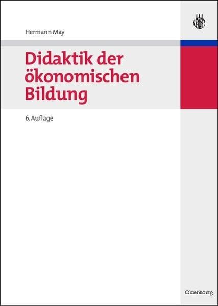 Didaktik der ökonomischen Bildung: Hand- und Lehrbücher der Pädagogik