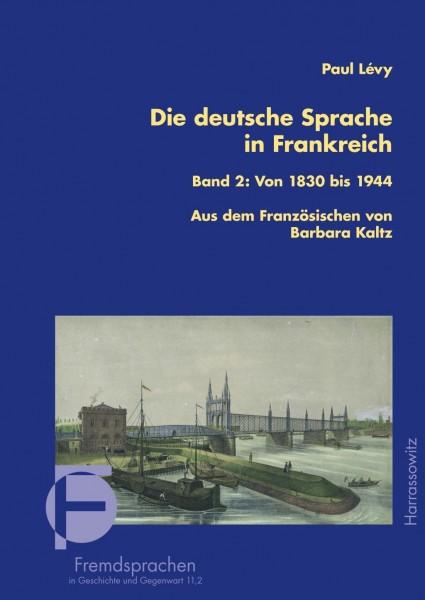 Die deutsche Sprache in Frankreich Band 2