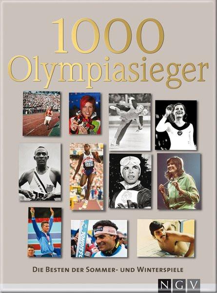 1000 Olympiasieger: Die Besten der Sommer- und Winterspiele