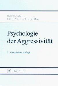 Psychologie der Aggressivität