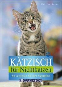 Kätzisch für Nichtkatzen