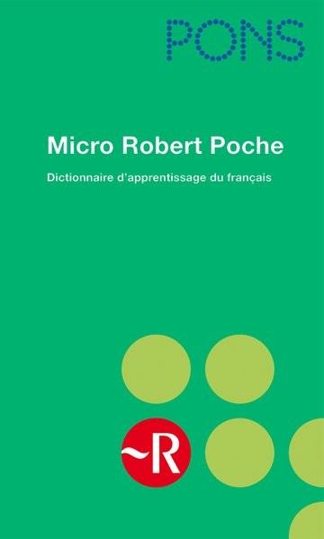 PONS Micro Robert Poche (Hardcover): Dictionnaire d'apprentissage du français. Ausgabe für Rheinland
