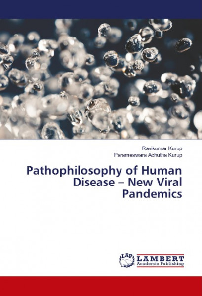 Pathophilosophy of Human Disease - New Viral Pandemics
