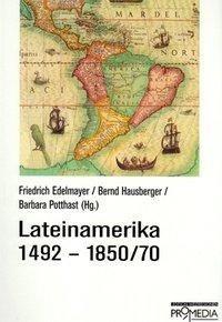 Lateinamerika 1492-1850/70