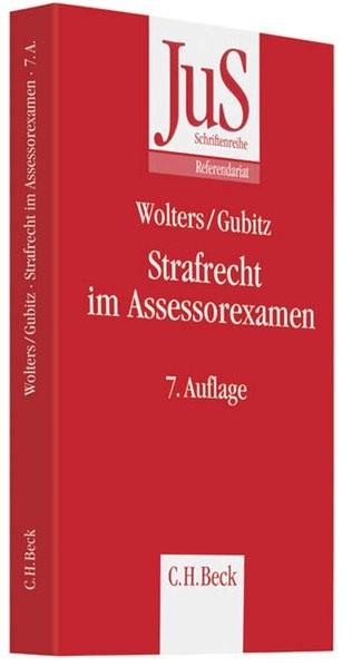 Strafrecht im Assessorexamen (JuS-Schriftenreihe/Referendariat, Band 140)