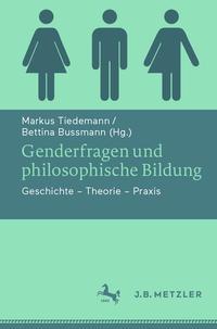 Genderfragen und philosophische Bildung