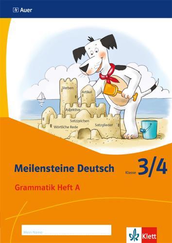 Meilensteine. Deutsch Grammatik Heft A. Klasse 3/4. Ausgabe ab 2017