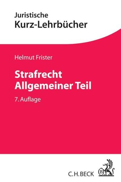 Strafrecht Allgemeiner Teil (Kurzlehrbücher für das Juristische Studium)