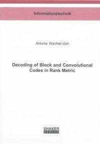 Decoding of Block and Convolutional Codes in Rank Metric