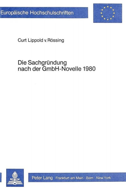 Die Sachgründung nach der GmbH-Novelle 1980