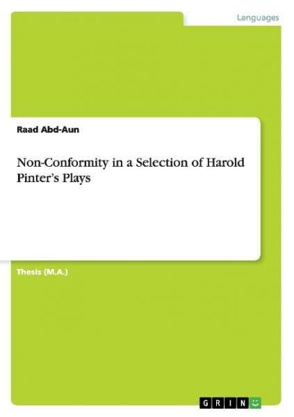 Non-Conformity in a Selection of Harold Pinter's Plays