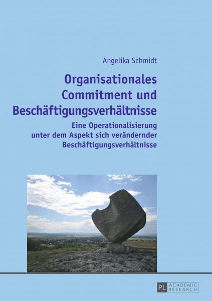 Organisationales Commitment und Beschäftigungsverhältnisse