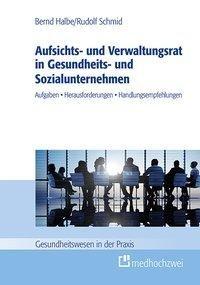 Aufsichts- und Verwaltungsrat in Gesundheits- und Sozialunternehmen