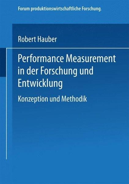Performance Measurement in der Forschung und Entwicklung