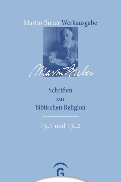 Schriften zur biblischen Religion