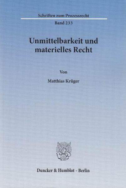 Unmittelbarkeit und materielles Recht