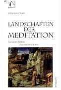 Landschaften der Meditation