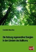 Die Nutzung regenerativer Energien in den Ländern des Baltikums