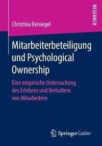 Mitarbeiterbeteiligung und Psychological Ownership