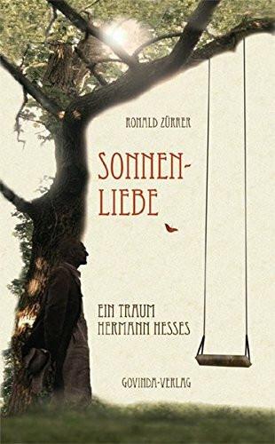 Sonnenliebe: Ein Traum Hermann Hesses