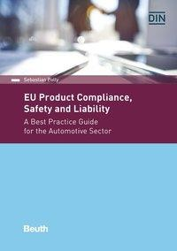 EU Product Compliance, Safety and Liability