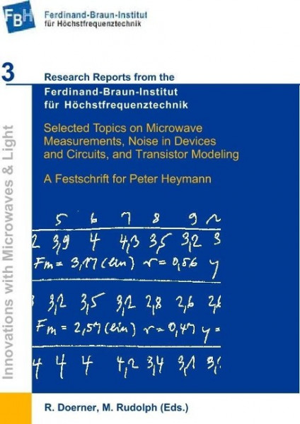 Selected Topics on Microwave Measurements, Noise in Devices and Circuits, and Transistor Modeling