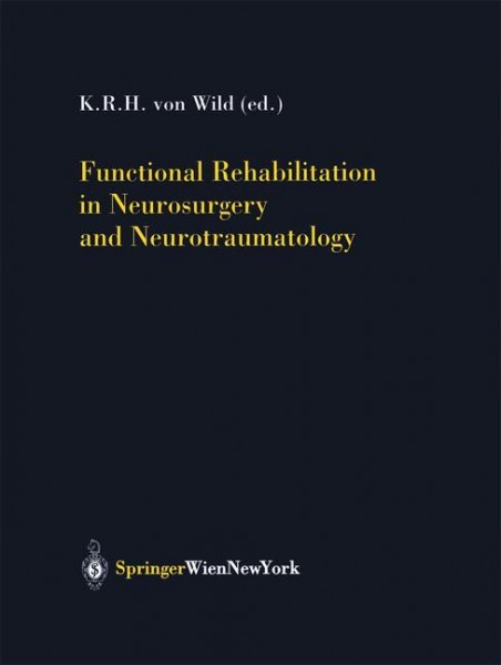 Functional Rehabilitation in Neurosurgery and Neurotraumatology