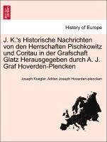 J. K.'s Historische Nachrichten von den Herrschaften Pischkowitz und Coritau in der Grafschaft Glatz