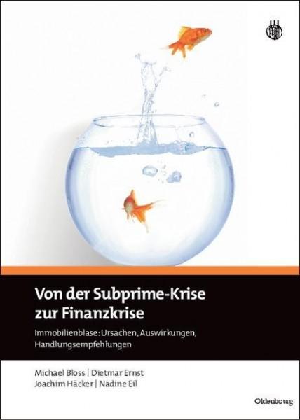 Von der Subprime-Krise zur Finanzkrise