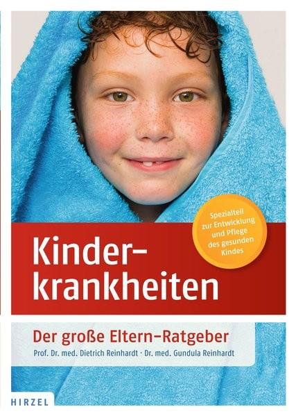 Kinderkrankheiten: Der große Eltern-Ratgeber
